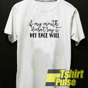 my face will t-shirt for men and women tshirt