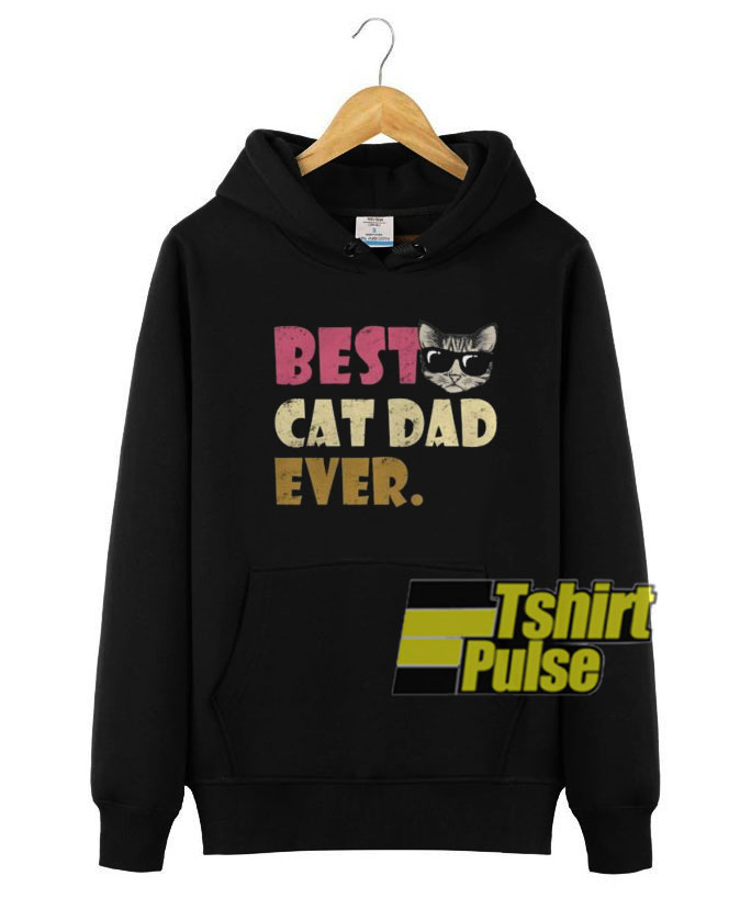 9a292d6e Best Cat Dad Ever hooded sweatshirt clothing unisex hoodie