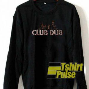 Club Dub Bears sweatshirt
