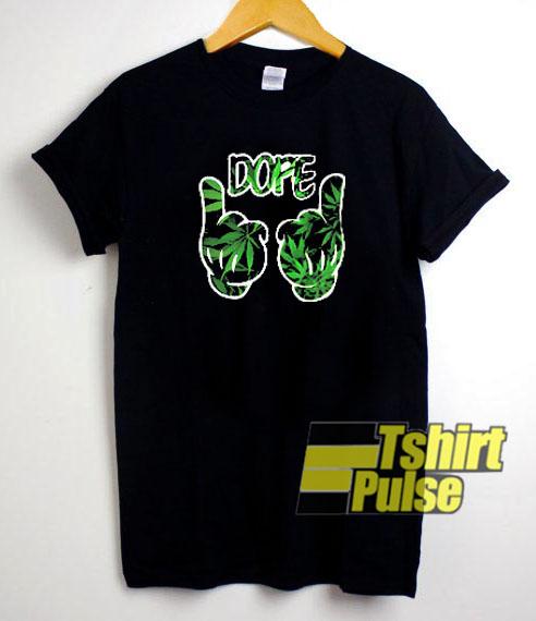 Dope Marijuana t-shirt for men and women tshirt