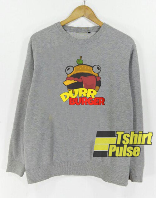 Durr Burger sweatshirt