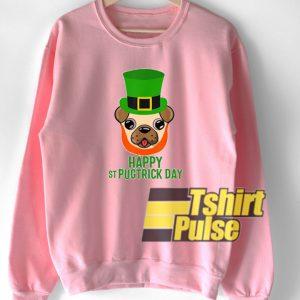 Happy Saint Pugtrick Day sweatshirt