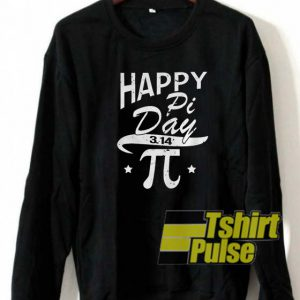 Happy pi day sweatshirt