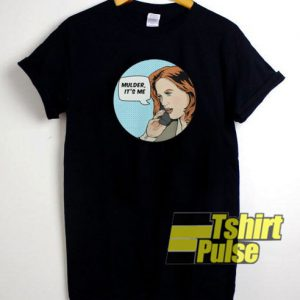 Mulder Its Me t-shirt for men and women tshirt