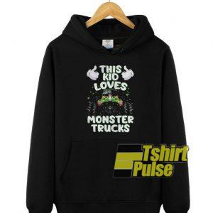 This Kid Loves Monster Trucks hooded sweatshirt clothing unisex hoodie