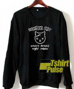 Zombie Cat sweatshirt