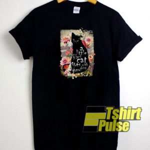 A Little Black Cat t-shirt for men and women tshirt