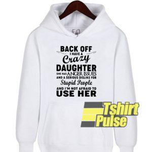 Back off hooded sweatshirt clothing unisex hoodie