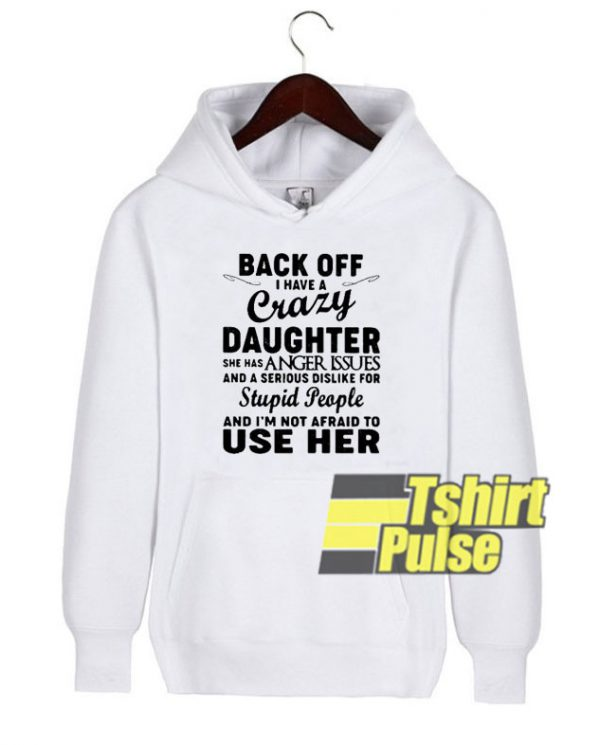 Back off hooded sweatshirt clothing unisex
