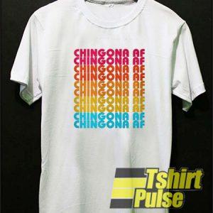 Chingona af t-shirt for men and women tshirt