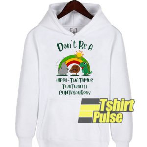 Don't be a hippo hooded sweatshirt clothing unisex hoodie