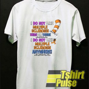 I Do Not Like Multiple t-shirt for men and women tshirt