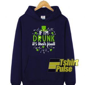 If I'm Drunk hooded sweatshirt clothing unisex hoodie