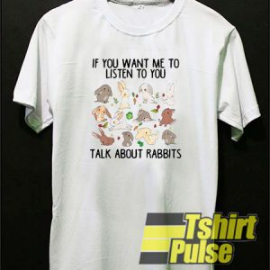 If you want me to listen t-shirt for men and women tshirt