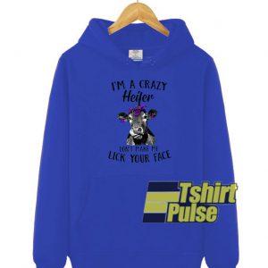 I'm a crazy heifer hooded sweatshirt clothing unisex hoodie