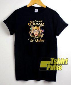 I'm not bossy t-shirt for men and women tshirt