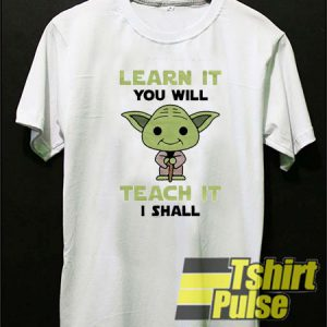 Learn It t-shirt for men and women tshirt