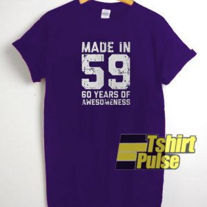 Made in 59 60 years t-shirt for men and women tshirt