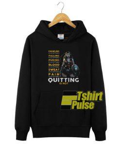 Quitting is not hooded sweatshirt clothing unisex hoodie