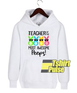 Rabbits Teacher Awesome Peeps hooded sweatshirt clothing unisex hoodie