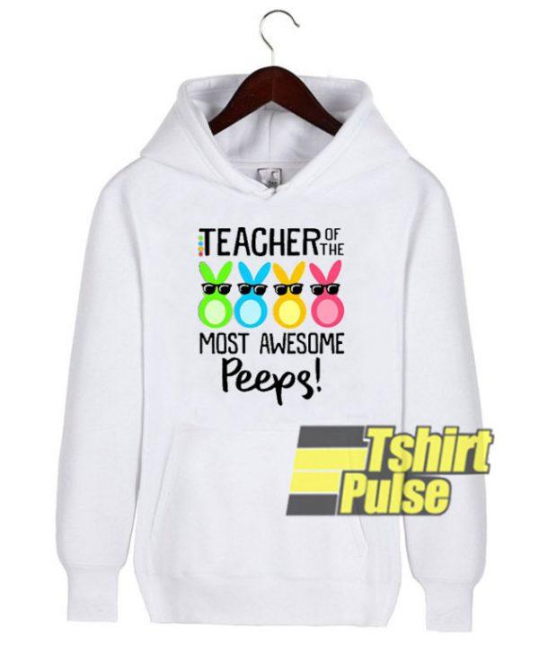 Rabbits Teacher Awesome Peeps hooded sweatshirt clothing unisex