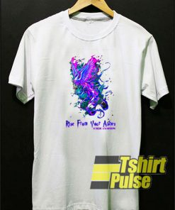 Rise From Your Ashes t-shirt for men and women tshirt