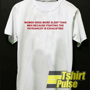 Women Need More Sleep t-shirt for men and women tshirt