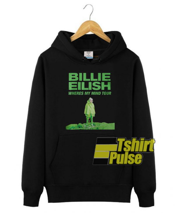 Billie Eilish Wheres My Mind Tour hooded sweatshirt clothing unisex hoodie