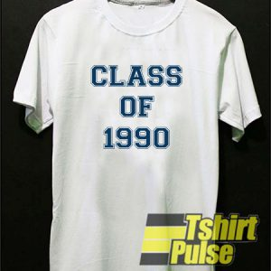 Class Of 1990 t-shirt for men and women tshirt