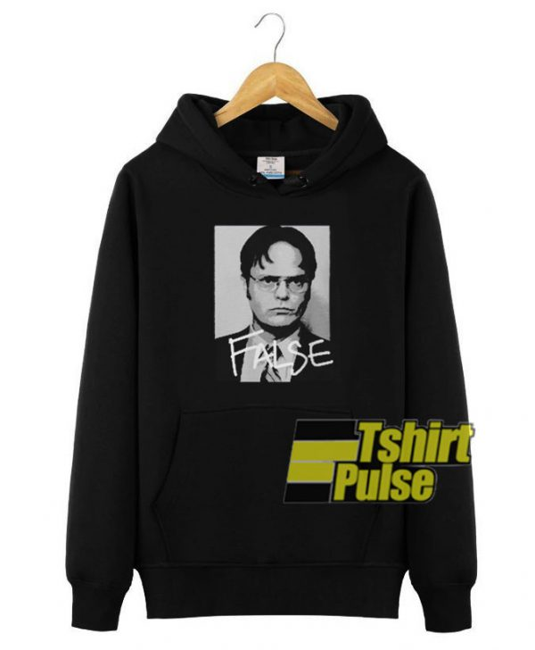 Dwight Schrute False hooded sweatshirt clothing unisex