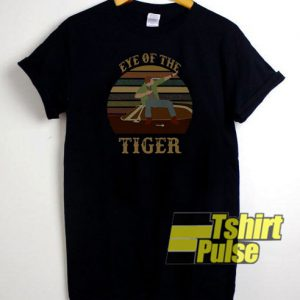 Eye Of The Tiger t-shirt for men and women tshirt