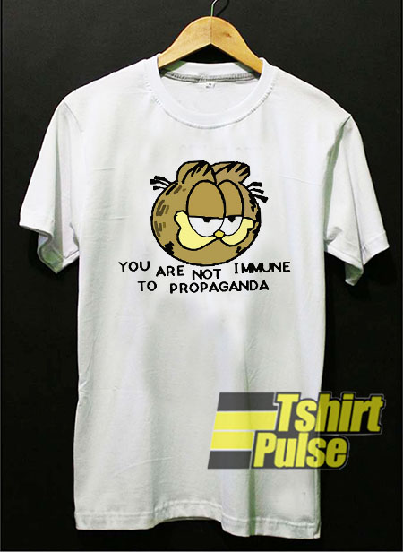 Garfield You Are Not Immune t-shirt for men and women tshirt