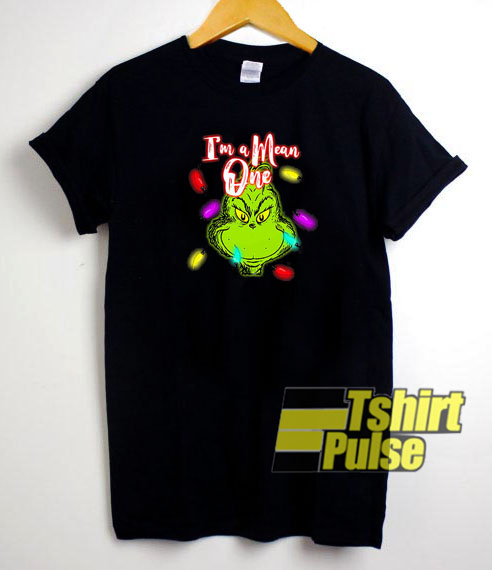 Grinch I'm a Mean one t-shirt for men and women tshirt