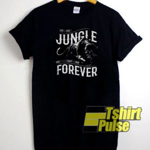 Like is like a jungle black panther t-shirt for men and women tshirt