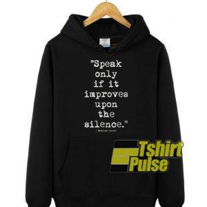 Mahatma Gandhi Silence hooded sweatshirt clothing unisex hoodie
