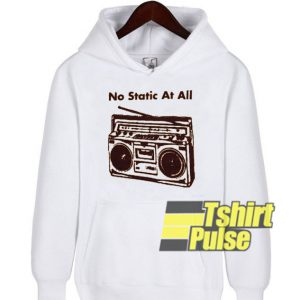 No Static At All hooded sweatshirt clothing unisex hoodie