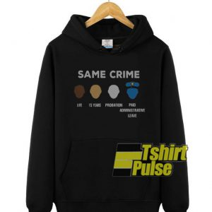 Same Crime Life 15 Years hooded sweatshirt clothing unisex hoodie