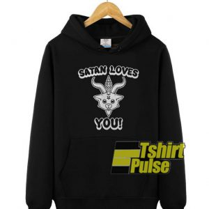 Satan Loves You hooded sweatshirt clothing unisex hoodie