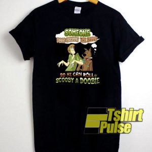 Someone Pass Shaggy t-shirt for men and women tshirt