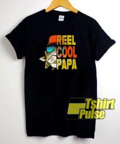 Fishing Reel Cool Papa t-shirt for men and women tshirt