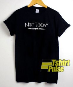 Game Of Thrones Not Today t-shirt for men and women tshirt