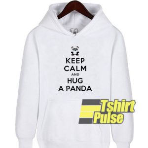 Keep Calm And Hug Panda hooded sweatshirt clothing unisex hoodie