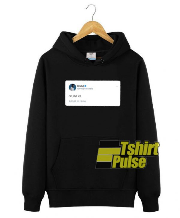 Khalid Tweet hooded sweatshirt clothing unisex hoodie