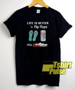 Life is Better in Flip Flops t-shirt for men and women tshirt