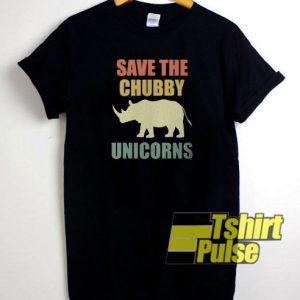 Save The Chubby Unicorns t-shirt for men and women tshirt