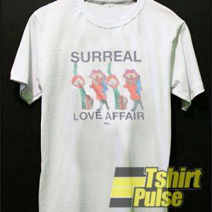 Surreal Love Affair t-shirt for men and women tshirt