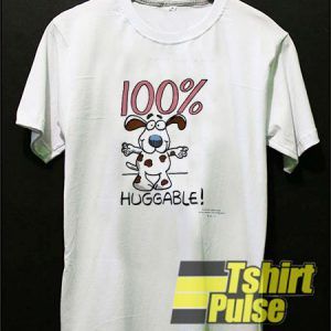 100% Huggable Kawaii Dog t-shirt for men and women tshirt