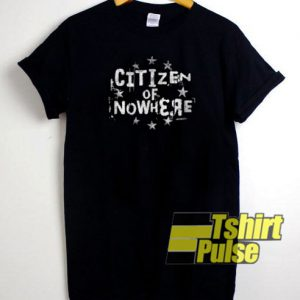Citizen of Nowhere t-shirt for men and women tshirt
