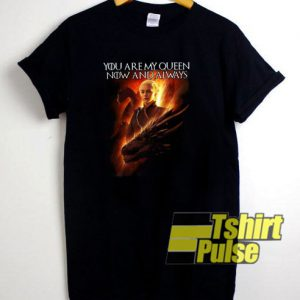 Mother of Dragon You Are My Queen t-shirt for men and women tshirt