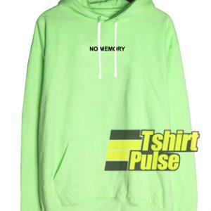 No Memory hooded sweatshirt clothing unisex hoodie